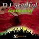 DJ Soulful - Andalucia