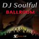 DJ Soulful Ballroom