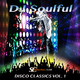 DJ Soulful Disco Classics, Vol. 1