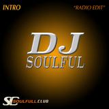 Intro(Radio Edit) by DJ Soulful mp3 download