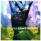 DJ Stanara Dance With Me