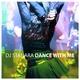 DJ Stanara Dance With Me