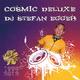 DJ Stefan Egger Cosmic Deluxe
