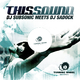 DJ Subsonic Meets DJ Sadock This Sound