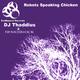 DJ Thaddius & Demoshock Robots Speaking Chicken