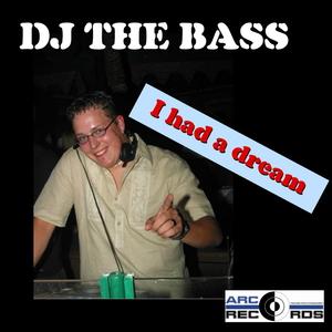 DJ The Bass - I had a dream (ARC-Records Austria)