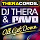 DJ Thera & Pavo All Get Down