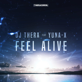 Feel Alive by DJ Thera feat. Yuna-X mp3 download