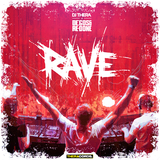 Rave by DJ Thera vs. Degos & Re-Done mp3 download