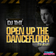 DJ Tht Open Up the Dancefloor (The Album)