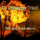 DJ Unhappy Triad Fire and Explosions