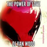 The Power of Love by DJ Van Wood mp3 download
