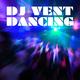 DJ Vent Dancing