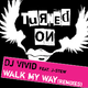 DJ Vivid Walk My Way