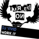 DJ Vivid Work It