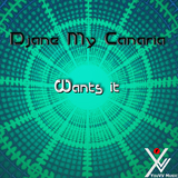 Wants It by DJane My Canaria mp3 download