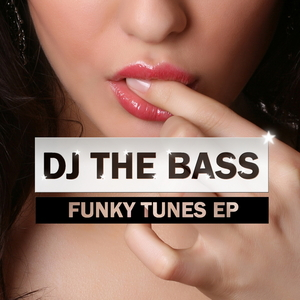 DJ the Bass - Funky Tunes Ep (ARC-Records Austria)