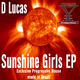 D Lucas Sunshine Girls Ep