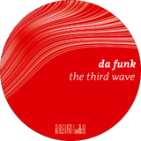 The Third Wave by Da Funk mp3 download