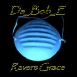 Ravers Grace by Da_Bob_E mp3 download