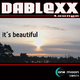 Dablexx It's Beautiful