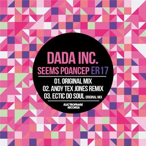 Dada Inc. - Seems Poancep (Electrofraise)