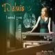Daluis I Need You(Radio Edit)