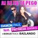 Damon Paul feat. Patricia Banks Ai Se Eu Te Pego
