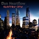 Dan Heartflow Electro City