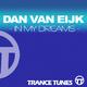 Dan Van Eijk In My Dreams