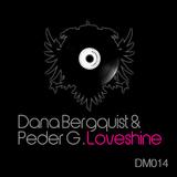 Loveshine  by Dana Bergquist & Peder G mp3 download
