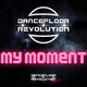 Dancefloor Revolution My Moment