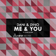 Dani & Dino feat. Sone Silver Me & You