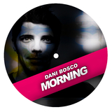 Morning by Dani Bosco mp3 download