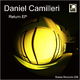 Daniel Camilleri - Return EP