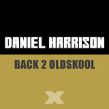 Back 2 Oldskool by Daniel Harrison mp3 download