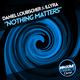 Daniel Loubscher & Illyra Nothing Matters
