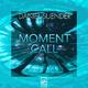 Daniel Suender - Moment Call