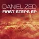 Daniel Zed First Steps - EP