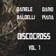 Daniele Baldelli & Dario Piana Discocross, Vol. 1