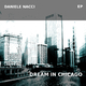 Daniele Nacci Dream in Chicago - EP