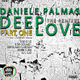 Daniele Palmas Deep Love - the Remixes Part One