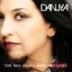 Danjya - Ich bin nicht mehr verliebt