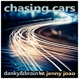 Chasing Cars by Danky & Brain feat. Jenny Joao mp3 download