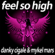 Danky Cigale & Mykel Mars Feel so High - Deluxe Edition