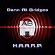 Dann At Bridges - H.A.A.R.P.
