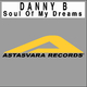 Danny B Soul of My Dream