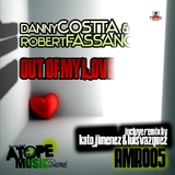 Out of My Love by Danny Costta & Robert Fassano mp3 download