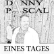 Danny Pascal Eines Tages