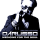 Darusso Medicine for the Soul(Deluxe Edition)